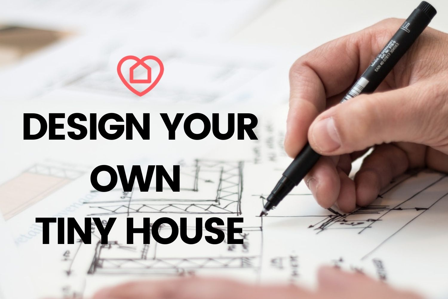 How To Design Your Own Tiny House Tinyhomelovers